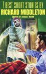 Livre numérique 7 best short stories by Richard Middleton