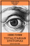 E-Book 3 books to know Totalitarian Dystopias