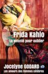 Livre numérique Frida Kahlo, la volonté pour oublier