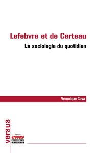 Livre numérique Lefebvre et de Certeau – La sociologie du quotidien