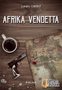 Livre numérique Afrika Vendetta