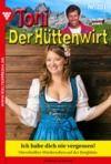 Livre numérique Toni der Hüttenwirt 201 – Heimatroman