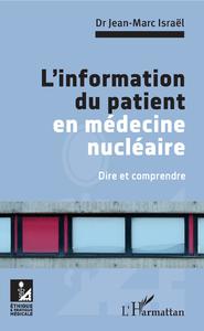Livre numérique L'information du patient en médecine nucléaire