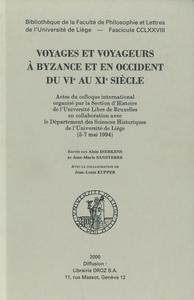 Livre numérique Voyages et voyageurs à Byzance et en Occident du VIe au XIe siècle