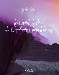 Livre numérique Les Carnets de Bord du Capitaine Hugo Lebracq