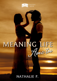 Livre numérique Meaning Life - Avec toi (nouvelle)