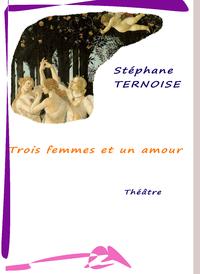 Livre numérique Trois femmes et un amour