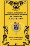Livre numérique Favoris, Ministres et personnages principaux de la Cour de Louis XIV (Premium Ebook)
