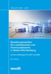 Livre numérique Besoldungstabellen für Landesbeamte und Kommunalbeamte in Baden-Württemberg mit den Erhöhungen für 2017 und 2018
