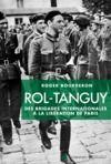 Livre numérique Rol-Tanguy : Des Brigades internationales à la libération de Paris