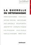 Livre numérique La Querelle du déterminisme