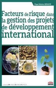 Libro electrónico Facteurs de risque dans la gestion des projets de développement international