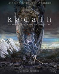 Livre numérique Kadath, le guide numérique de la Cité Inconnue