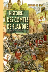 Livre numérique Histoire des Comtes de Flandre (Tome Ier : des origines au XIIIe siècle)