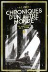 Livre numérique Chroniques d'un autre monde, Tome 01