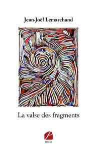Livre numérique La valse des fragments