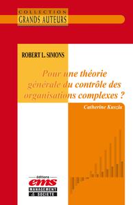 Livre numérique Robert L. Simons - Pour une théorie générale du contrôle des organisations complexes ?