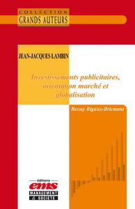 Livre numérique Jean-Jacques Lambin - Investissemens publicitaires, orientation marché et globalisation