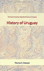 Electronic book The South American Republics : History of Uruguay