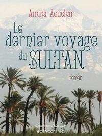 Livre numérique Le dernier voyage du Sultan