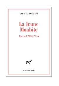 Livre numérique La Jeune Moabite. Journal 2013-2016