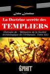 Libro electrónico La Doctrine secrète des Templiers (édition intégrale, revue et corrigée)