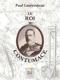 Livro digital Le Roi Contumace