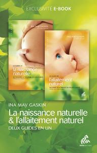 Livre numérique Le Guide de la naissance naturelle, suivi du Guide de l'allaitement naturel