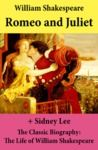 Livro digital Romeo and Juliet (The Unabridged Play) + The Classic Biography: The Life of William Shakespeare