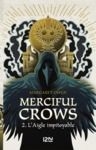 Electronic book Merciful Crows - Tome 2 : Le faucon infidèle