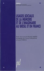 Livre numérique Usages sociaux de la mémoire et de l'imaginaire au Brésil et en France