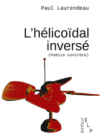 Livre numérique L'hélicoïdal inversé (poésie concrète)