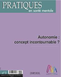 Livre numérique PSM 3-2016. Autonomie : concept incontournable ?