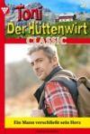 E-Book Toni der Hüttenwirt Classic 24 – Heimatroman