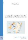 Livre numérique Le Temps des migrations blanches
