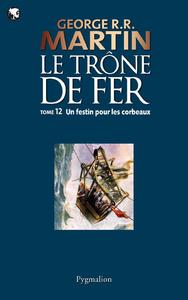 Livre numérique Le Trône de Fer (Tome 12) - Un festin pour les corbeaux