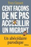 Livre numérique Cent façons de ne pas accueillir un migrant