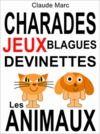 E-Book Charades et devinettes sur les animaux. Jeux et blagues pour enfants.
