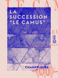 """Livre numérique La Succession """"Le Camus"""""""