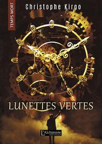 Livro digital Lunettes Vertes (Temps Mort : L'Anthologie)