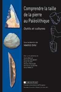 Livre numérique Comprendre la taille de la pierre au Paléolithique
