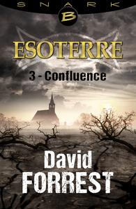 Livre numérique Confluence - Esoterre - Saison 1 - Épisode 3