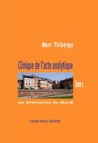 Livre numérique Clinique de l'acte analytique - Tome 2