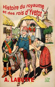 Livre numérique Histoire du royaume et des rois d'Yvetot