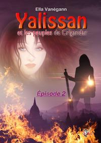 Livre numérique Yalissan et les peuples de Crigandar, épisode 2