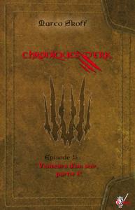 Livre numérique Chroniques d'Erk, Épisode 5