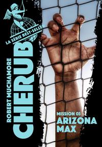 Livre numérique Cherub (Mission 3) - Arizona Max