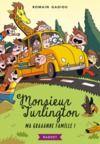 Livre numérique Monsieur Turlington - Ma graaande famille !