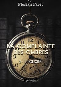 Livre numérique La complainte des Ombres – tome 2 : L'Obsession