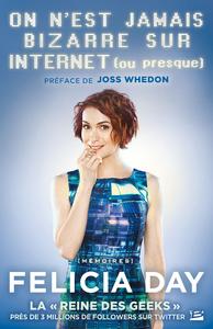 Livre numérique On n'est jamais bizarre sur Internet (ou presque)